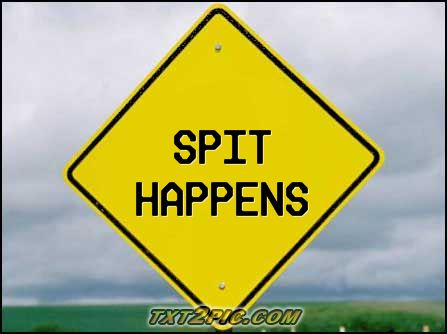 spit happens2